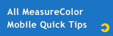 All MeasureColor Mobile Quick Tips