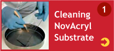 Cleaning NovAcryl Substrate