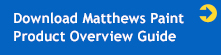Download Matthews Paint Product Overview Guide